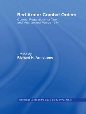 Red Armor Combat Orders Combat Regulations for Tank and Mechanised Forces 1944 book cover
