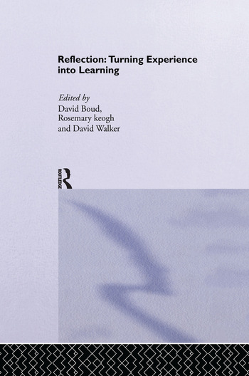 Reflection Turning Experience into Learning book cover