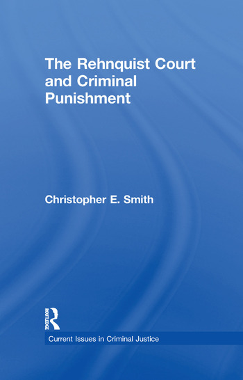 The Rehnquist Court and Criminal Punishment book cover