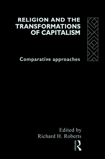 Religion and The Transformation of Capitalism Comparative Approaches book cover