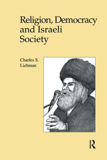 Religion, Democracy and Israeli Society book cover