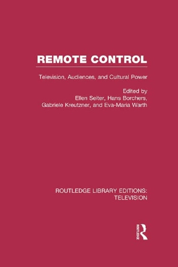 Remote Control Television, Audiences, and Cultural Power book cover