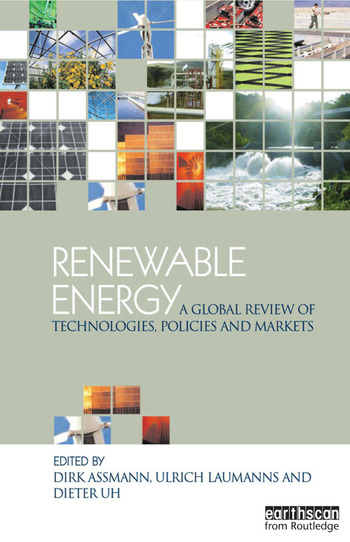 Renewable Energy A Global Review of Technologies, Policies and Markets book cover