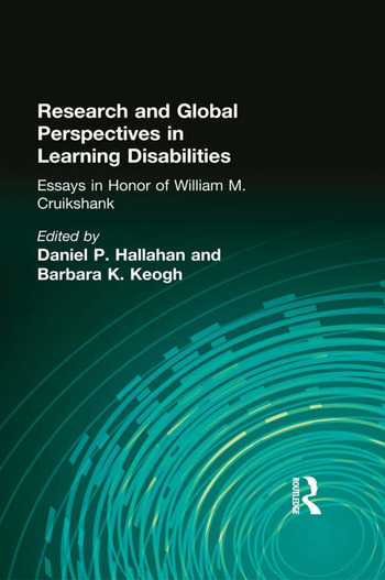 Research and Global Perspectives in Learning Disabilities Essays in Honor of William M. Cruikshank book cover