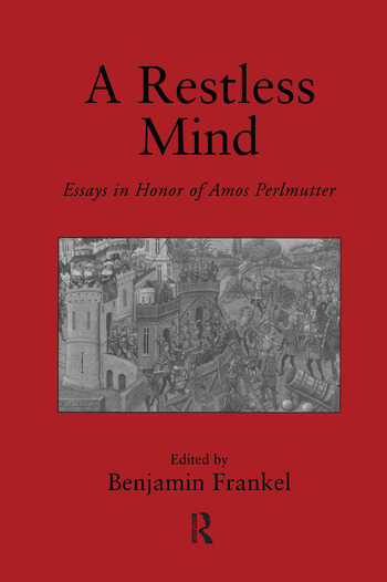 A Restless Mind Essays in Honor of Amos Perlmutter book cover