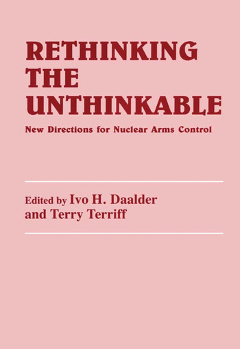 Rethinking the Unthinkable New Directions for Nuclear Arms Control book cover