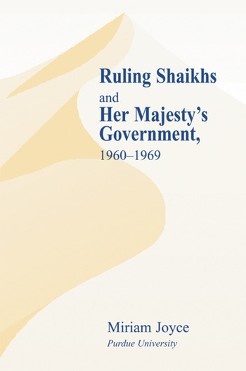 Ruling Shaikhs and Her Majesty's Government, 1960-1969 1960-1969 book cover