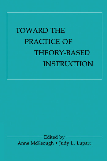 Toward the Practice of theory-based Instruction Current Cognitive theories and their Educational Promise book cover
