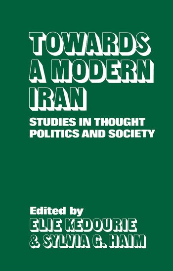Towards a Modern Iran Studies in Thought, Politics and Society book cover
