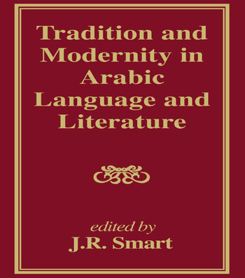 Tradition and Modernity in Arabic Language And Literature book cover