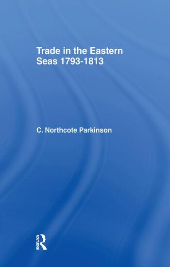 Trade in Eastern Seas 1793-1813 book cover