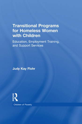 Transitional Programs for Homeless Women with Children Education, Employment Traning, and Support Services book cover