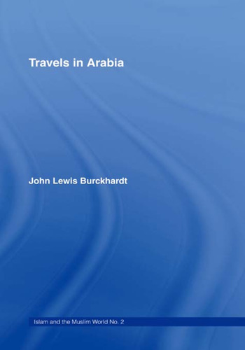 Travels in Arabia Comprehending an Account of those Territories in Hedjaz which the Mohammedans regard as Sacred book cover
