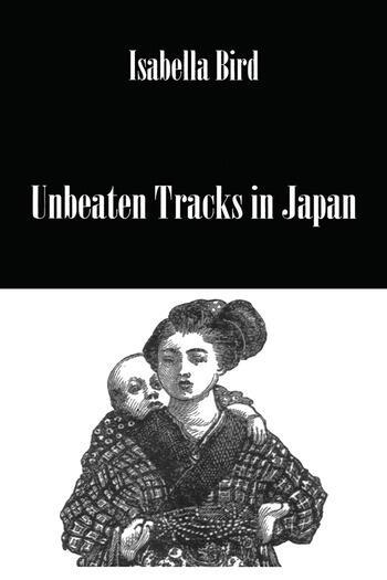 Unbeaten Tracks In Japan book cover