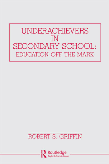 Underachievers in Secondary Schools Education Off the Mark book cover