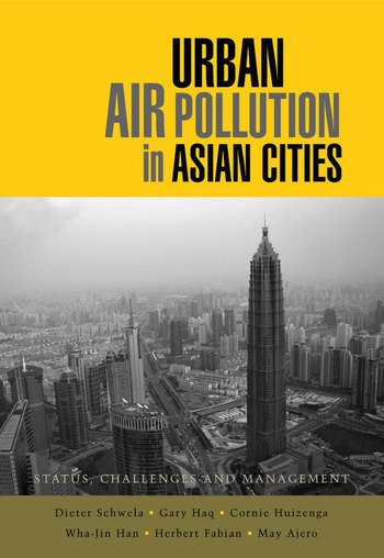 Urban Air Pollution in Asian Cities Status, Challenges and Management book cover