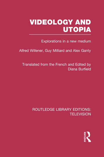 Videology and Utopia Explorations in a New Medium book cover