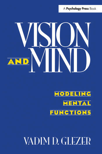 Vision and Mind Modeling Mental Functions book cover