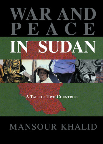War and Peace In Sudan A Tale of Two Countries book cover