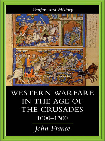 Western Warfare in the Age of the Crusades 1000-1300 book cover