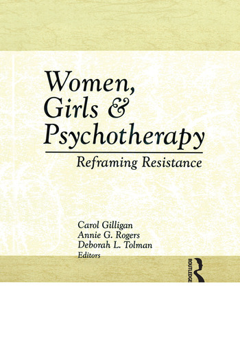 Women, Girls & Psychotherapy Reframing Resistance book cover