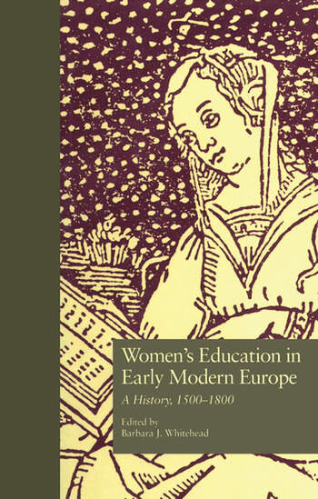 Women's Education in Early Modern Europe A History, 1500Tto 1800 book cover