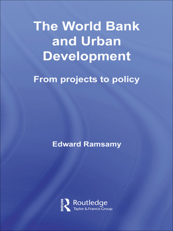 World Bank and Urban Development From Projects to Policy book cover