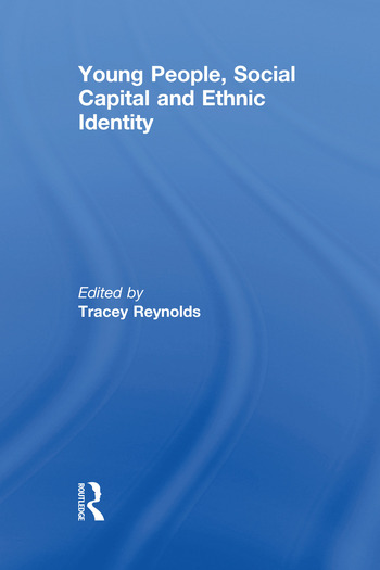 Young People, Social Capital and Ethnic Identity book cover