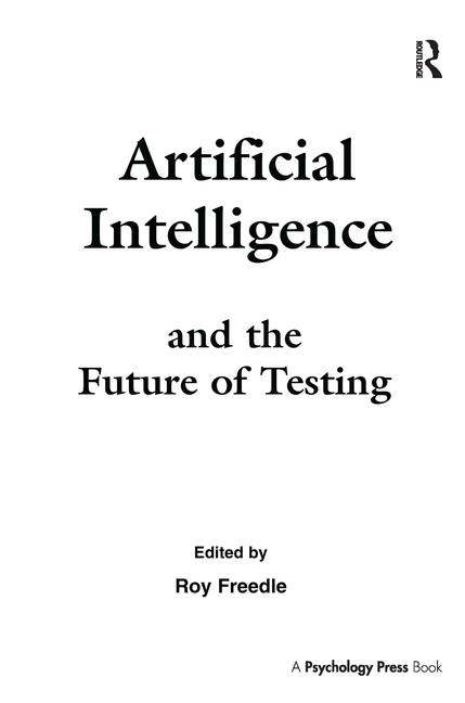 Artificial Intelligence and the Future of Testing book cover