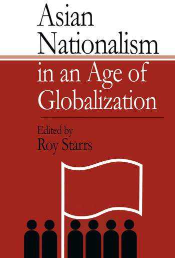 Asian Nationalism in an Age of Globalization book cover