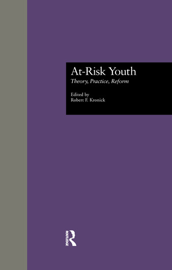 At-Risk Youth Theory, Practice, Reform book cover