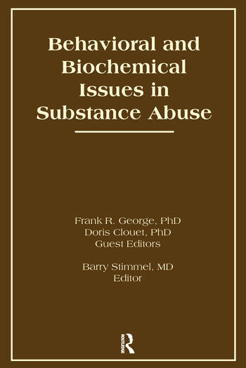 Behavioral and Biochemical Issues in Substance Abuse book cover
