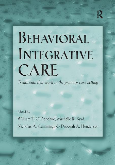 Behavioral Integrative Care Treatments That Work in the Primary Care Setting book cover