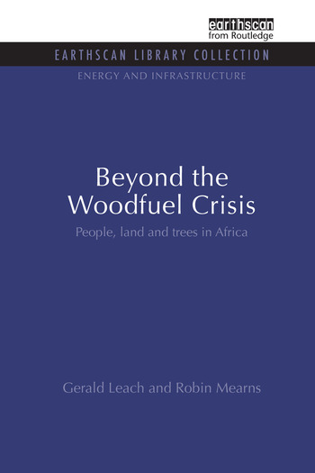 Beyond the Woodfuel Crisis People, land and trees in Africa book cover