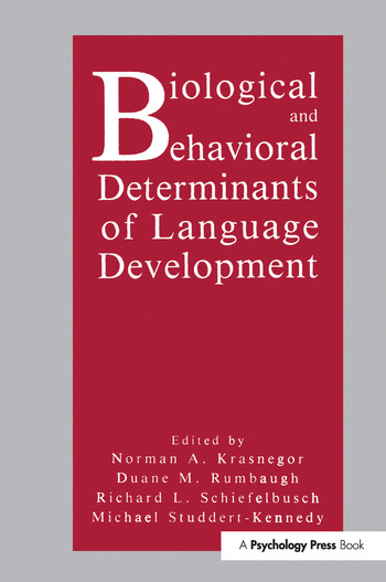 Biological and Behavioral Determinants of Language Development book cover