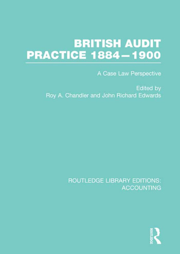 British Audit Practice 1884-1900 (RLE Accounting) A Case Law Perspective book cover