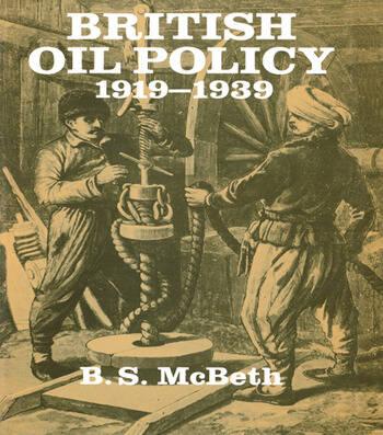 British Oil Policy 1919-1939 book cover