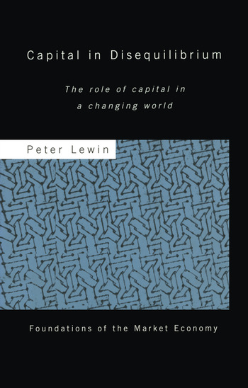 Capital in Disequilibrium The Role of Capital in a Changing World book cover