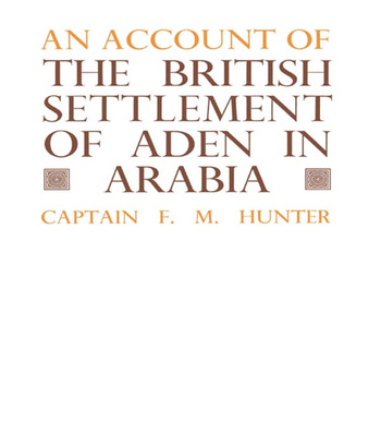 An Account of the British Settlement of Aden in Arabia book cover