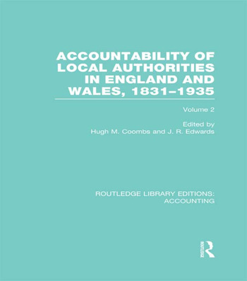 Accountability of Local Authorities in England and Wales, 1831-1935 Volume 2 (RLE Accounting) book cover