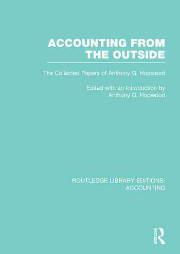 Accounting From the Outside (RLE Accounting) The Collected Papers of Anthony G. Hopwood book cover