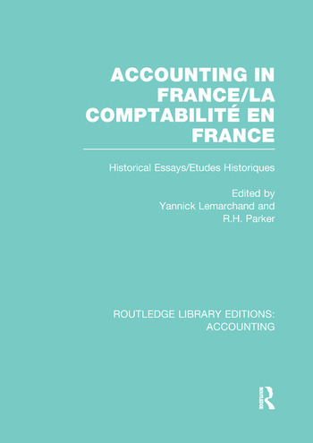 Accounting in France (RLE Accounting) Historical Essays/Etudes Historiques book cover