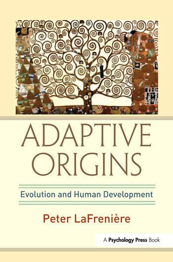 Adaptive Origins Evolution and Human Development book cover