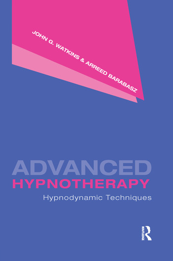 Advanced Hypnotherapy Hypnodynamic Techniques book cover
