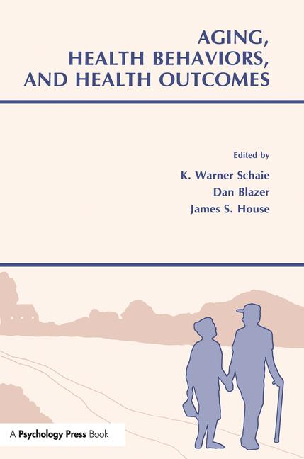 Aging, Health Behaviors, and Health Outcomes book cover