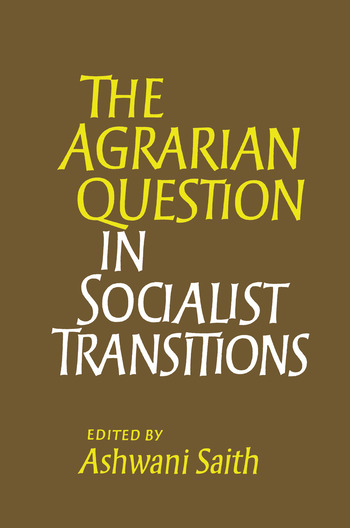 The Agrarian Question in Socialist Transitions book cover