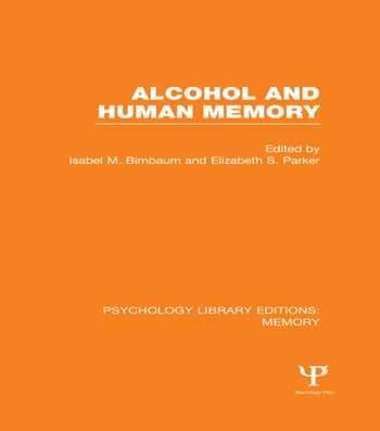 Alcohol and Human Memory (PLE: Memory) book cover
