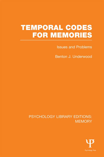 Temporal Codes for Memories (PLE: Memory) Issues and Problems book cover
