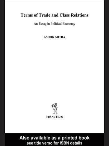 Terms of Trade and Class Relations An Essay in Political Economy book cover