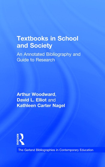 Textbooks in School and Society An Annotated Bibliography & Guide to Research book cover